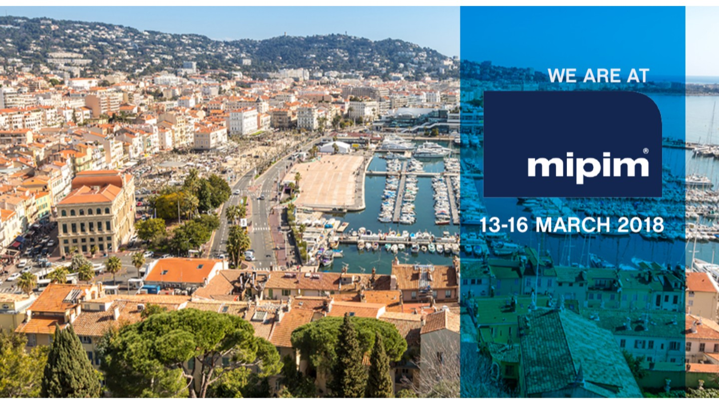 Making the most of MIPIM 2018